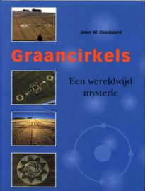 Graancirkels een wereldwijd mysterie , Janet M. Ossebaard