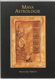 Maya Astrologie Complete Handleiding ,  A.J. Yaxk'In