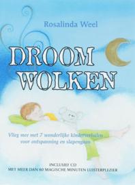 Droomwolken + CD vlieg mee met zeven wonderlijke verhalen , Rosalinda Weel