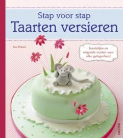 Stap voor stap - Taarten versieren , Ann Pickard