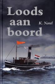 Loods Aan Boord , K. Norel