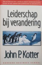 Academic Service economie en bedrijfskunde - Leiderschap bij verandering , John P. Kotter Serie: Academic Service Economie en bedrijfskunde