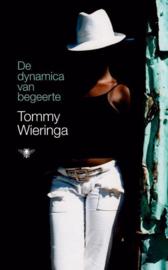 De dynamica van begeerte , Tommy Wieringa