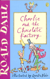 Charlie And The Chocolate Factory , Roald Dahl  Taal: Engels