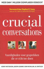 Crucial Conversations vaardigheden voor gesprekken die er écht toe doen ,  Kerry Patterson