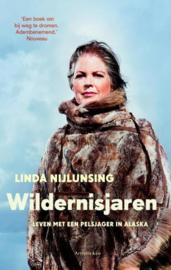 Wildernisjaren leven met een pelsjager in Alaska , Linda Nijlunsing