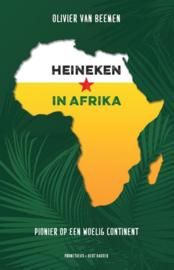 Heineken in Afrika , Olivier van Beemen