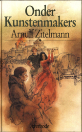 ONDER KUNSTENMAKERS , Zitelmann A.