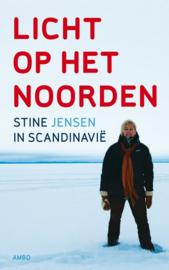 Licht op het Noorden Stine in Scandinavië , Stine Jensen