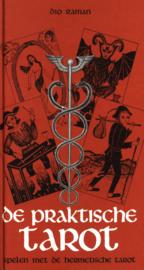 PRAKTISCHE TAROT (4e druk ) spelen met de hermetische tarot , Dio Raman