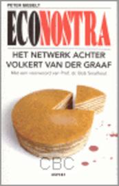 Eco Nostra het netwerk achter Volkert van der Graaf , P. Siebelt