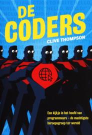 De Coders Een kijkje in het hoofd van programmeurs – de machtigste beroepsgroep ter wereld , Clive Thompson