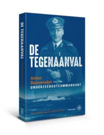 De tegenaanval Anton Bussemaker (1900-1941) Onderzeebootcommandant , Henk Bussemaker