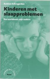 Kinderen met slaapproblemen een werkboek voor ouders , R.C. Schregardus  Serie: Rondom het kind