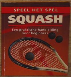Squash (speel het spel) , Mike Shaw  Serie: Speel het spel