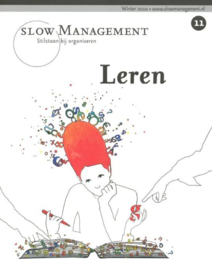 Leren Stilstaan Bij Organiseren ,  Bim Media Bv  Serie: Slow Management
