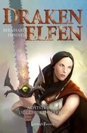 Drakenelfen 8 - De Gebroken Wereld , Bernhard Hennen