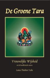 De groene tara vrouwelijke wijsheid uit de boeddhistische tantra ,  Lama Thubten Yeshe