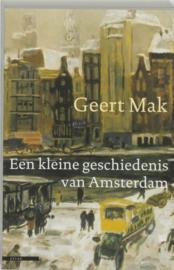 Een kleine geschiedenis van Amsterdam , Geert Mak
