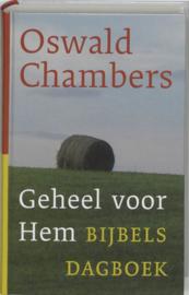 Geheel Voor Hem bijbels dagboek , Oswald Chambers
