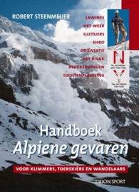 Handboek Alpiene Gevaren Voor Klimmers, Toerskiers En Wandelaars ,  Robert Steenmeijer