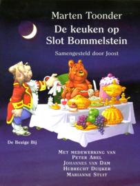 De keuken op Slot Bommelstein het complete Bommelkookboek samengesteld door Joost , Marten Toonder