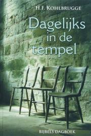Dagelijks in de tempel een nieuw bijbels dagboek , H.F. Kohlbrugge