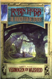 De boeken van de Zieners - 3 - Vermogen en wijsheid , Robin Hobb
