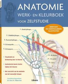 Anatomie werk- en kleurboek voor zelfstudie (nieuwe editie) meer dan 350 gedetailleerde illustraties , Kurt H. Albertine, Ph.D.