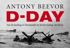 D-day van de landing in Normandië tot de bevrijding van Parijs , Antony Beevor