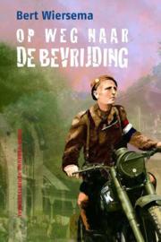 Op weg naar de bevrijding , Bert Wiersema