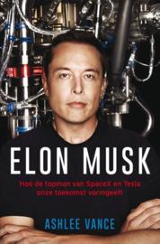 Elon Musk hoe de topman van SpaceX en Tesla onze toekomst vormgeeft ,  Ashlee Vance