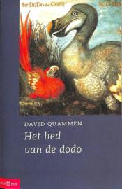 Het Lied Van De Dodo eilandbiogeografie in een eeuw van extincties , David Quammen Serie: Olympus