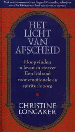 Licht Van Afscheid hoop vinden in leven en sterven , C. Longakker