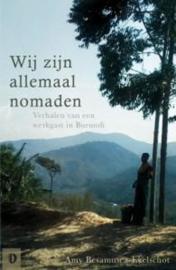 Wij zijn allemaal nomaden , Amy Besamusca-Ekelschot