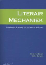 Literair mechaniek inleiding tot de analyse van verhalen en gedichten ,  Erica van Boven