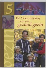 Vijf kenmerken van een gezond gezin , Gary Chapman