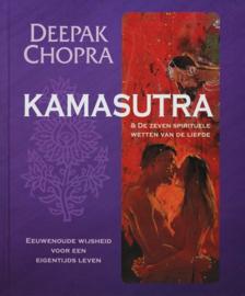 Kamasutra Eeuwenoude Wijsheid Voor Een Eigentijds Leven, Inclusief De Zeven Spirituele Wetten Van De Liefde , Deepak Chopra