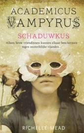 Academicus Vampyrus 3 - Schaduwkus , Richelle Mead