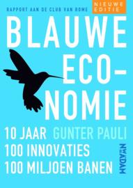 Blauwe economie 10 jaar, 100 innovaties, 100 miljoen banen , Gunter Pauli