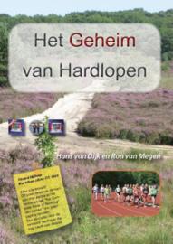 Het geheim van hardlopen , Hans Van Dijk