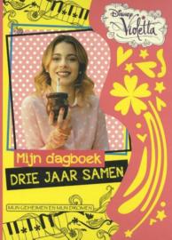 Disney Violetta - Mijn dagboek drie jaar samen Uitgever: Sanoma Media Netherlands Bv