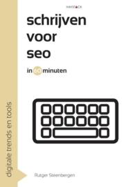 Schrijven voor SEO in 60 minuten digitale trends en tools , Rutger Steenbergen Serie: In 60 minuten - boeken