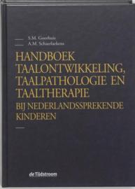 Handboek taalontwikkeling, taalpathologie en taaltherapie bij Nederlandssprekende kinderen , S.M. Goorhuis