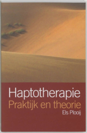 Haptotherapie praktijk en theorie ,  Els Plooij