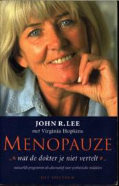 Menopauze wat de dokter je niet vertelt ,John R. Lee