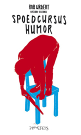 Spoedcursus Humor / Druk Heruitgave , Rob Urgert