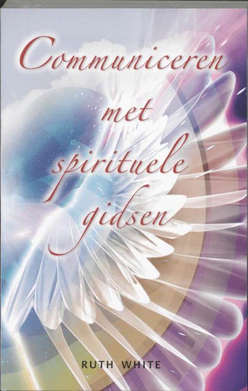 Communiceren met spirituele gidsen , R. White