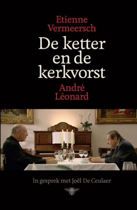 De ketter en de kerkvorst , Etienne Vermeersch