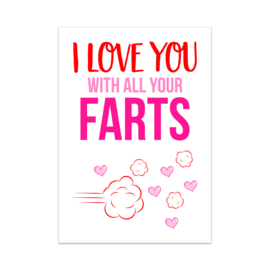 Ansichtkaart - I love you with all your farts, per 5 stuks